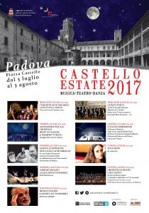 CASTELLO ESTATE 2017. Rassegna estiva di Musica, Teatro e Danza