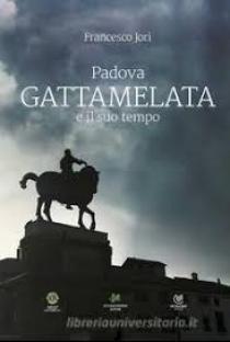 Coertina libro di Francesco Jori_Padova Gattamelata e il suo tempo