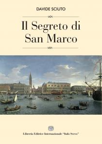 Copertina libro Il Segreto di San Marco di Davide Sciuto