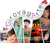 GirovagArte. Rassegna itinerante di spettacoli nei quartieri della città