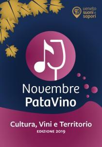 Novembre PataVino 2019. Cultura, Vini e Territorio