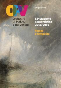OPV-Orchestra di Padova e del Veneto. 53° Stagione concertistica 2018-2019