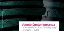Veneto contemporanea. Un'esposizione di suoni e linguaggi-I° edizione
